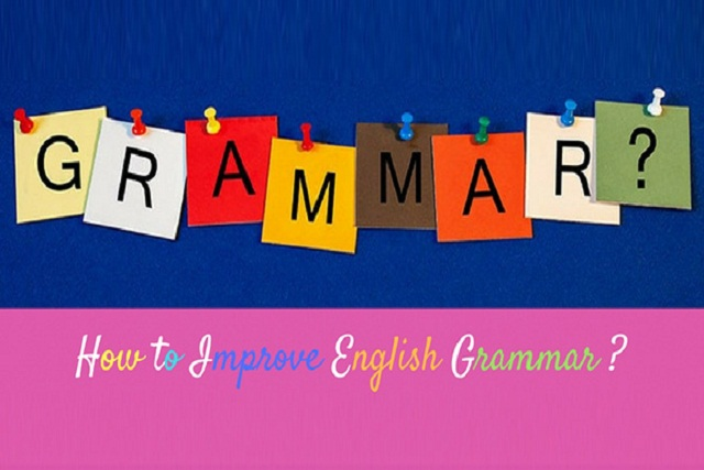How can we improve our Grammar